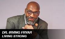 Dr. Irving Fryar